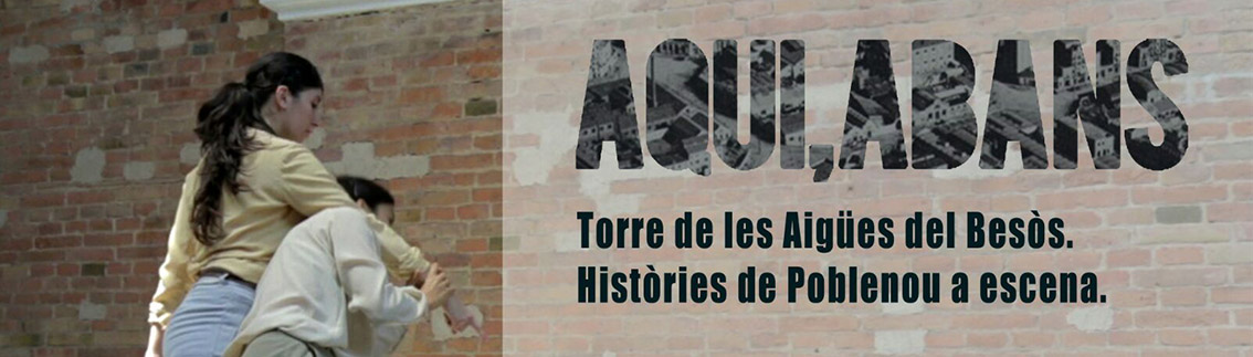 """""""Aquí, Abans"""" – Història, Arquitectura i Dansa"""