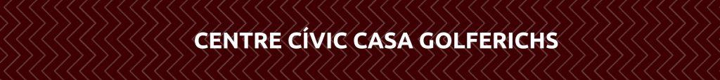 Centre-civic-casa-golferichs-1024x115 Formació a Centres Cívics